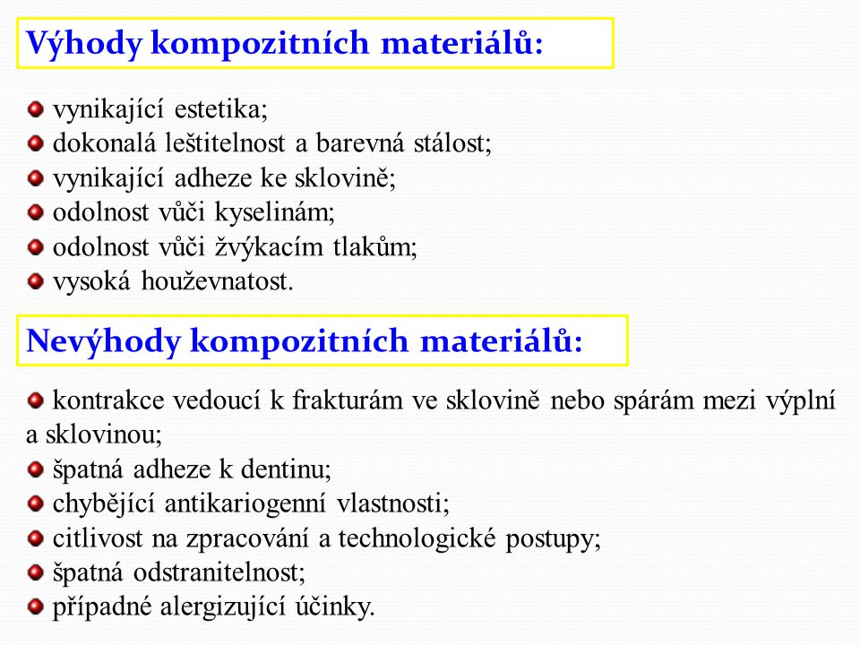 Výhody kompozitních materiálů: