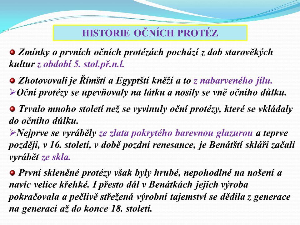 HISTORIE OČNÍCH PROTÉZ