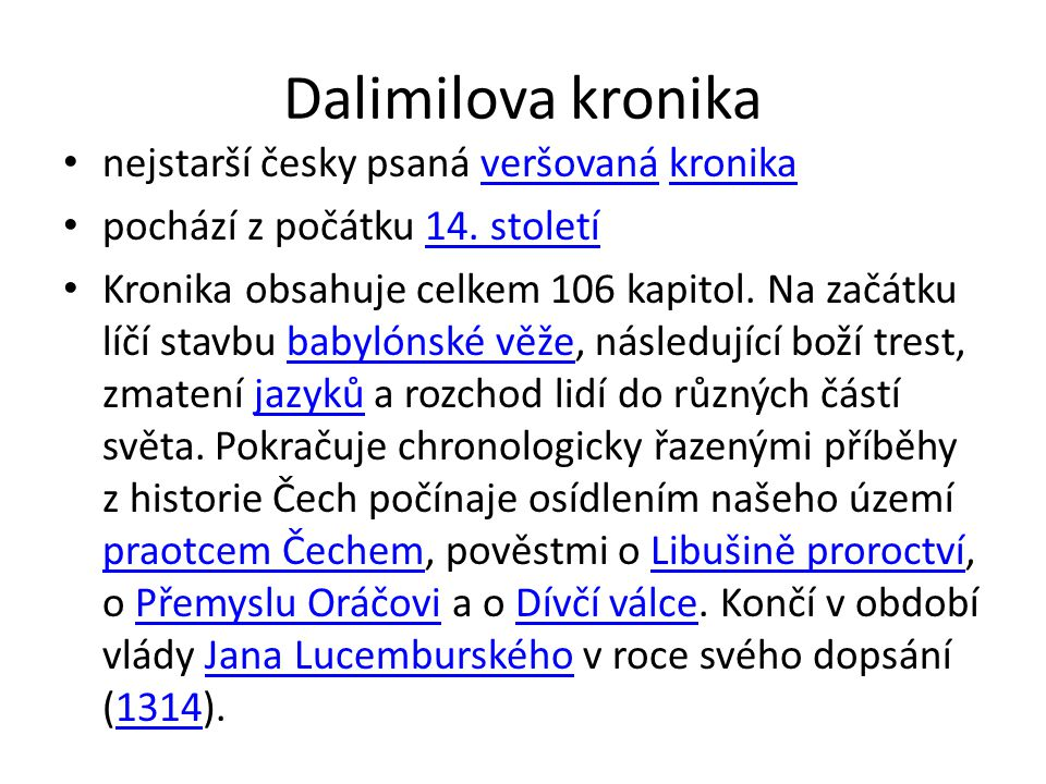 Dalimilova kronika nejstarší česky psaná veršovaná kronika