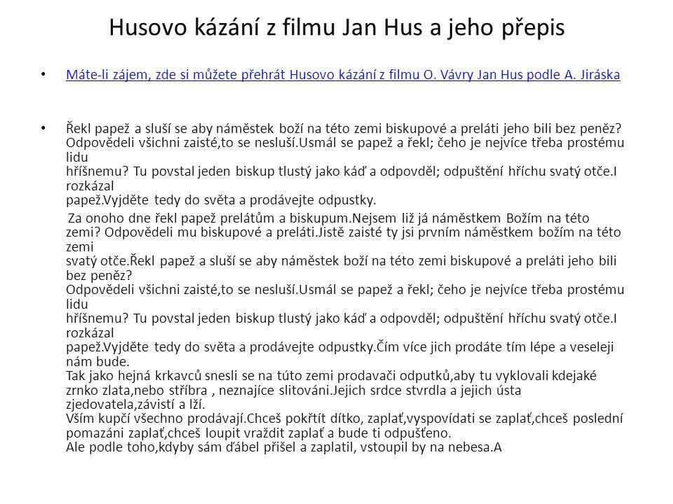 Husovo kázání z filmu Jan Hus a jeho přepis
