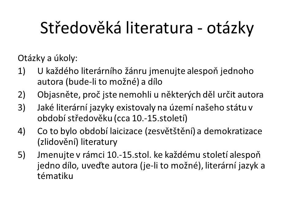 Středověká literatura - otázky