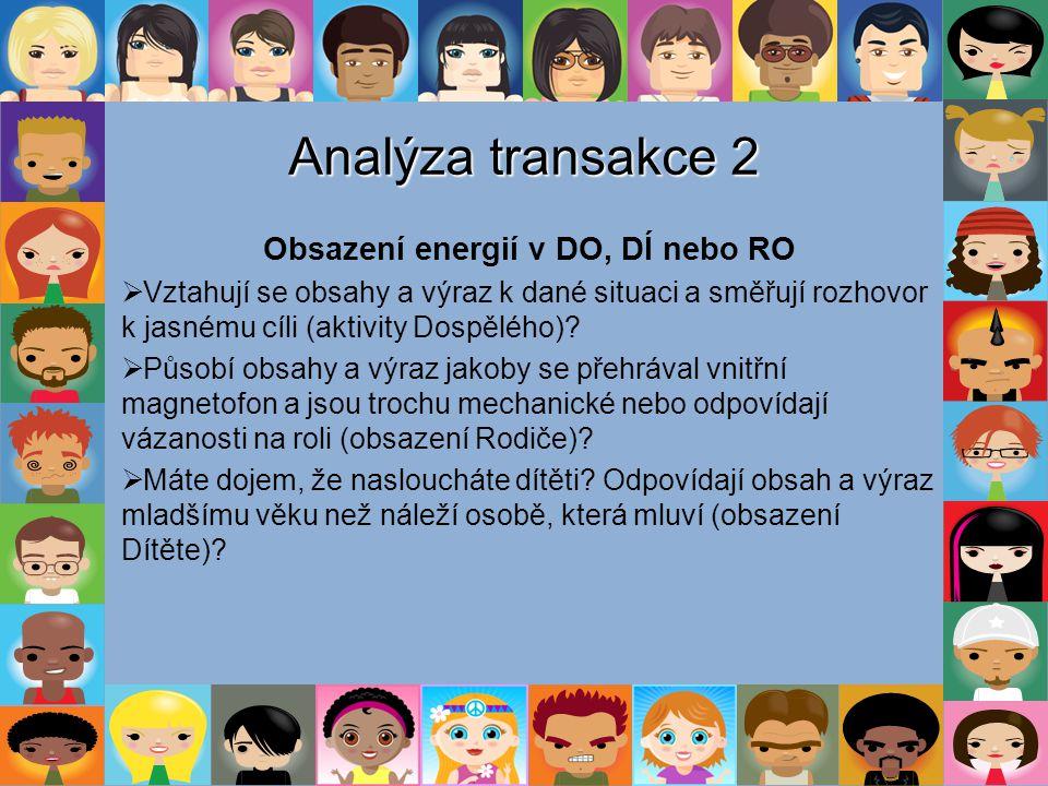 Obsazení energií v DO, DÍ nebo RO