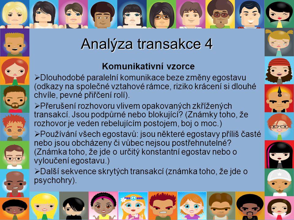 Analýza transakce 4 Komunikativní vzorce