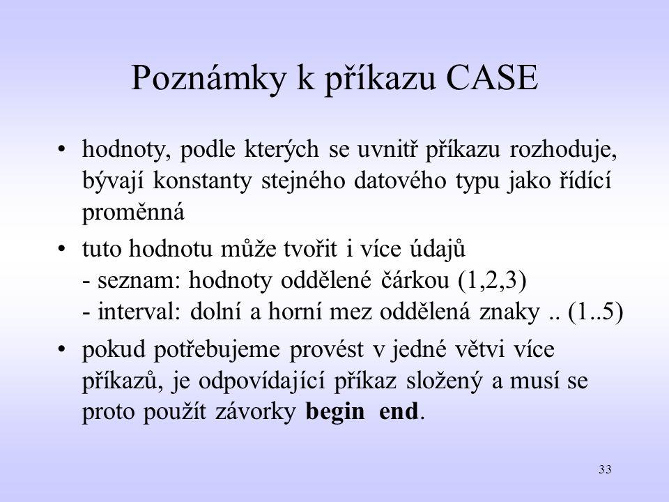 Poznámky k příkazu CASE