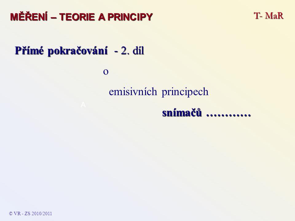 Přímé pokračování - 2. díl o emisivních principech snímačů …………