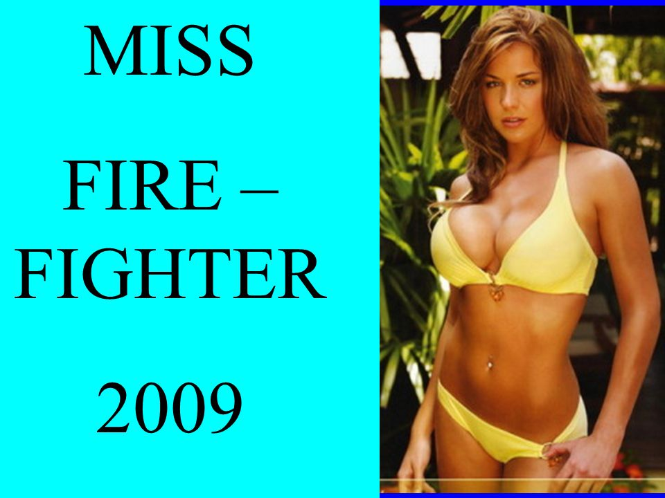 MISS FIRE – FIGHTER 2009