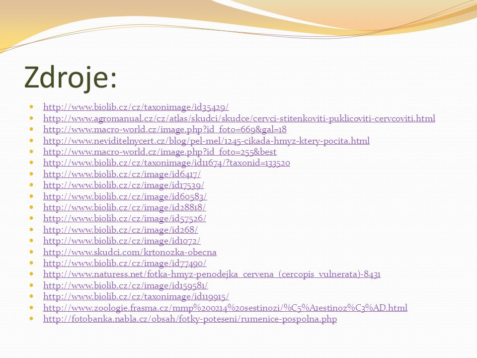 Zdroje: http://www.biolib.cz/cz/taxonimage/id35429/