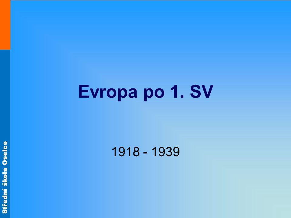 Evropa po 1. SV 1918 - 1939