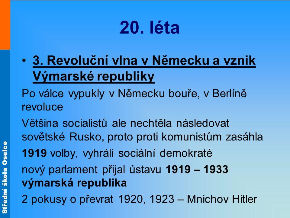 20. léta 3. Revoluční vlna v Německu a vznik Výmarské republiky