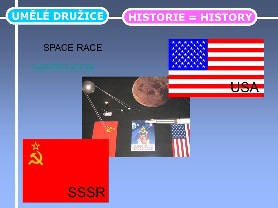 UMĚLÉ DRUŽICE HISTORIE = HISTORY SPACE RACE VESMÍRNÝ ZÁVOD USA SSSR