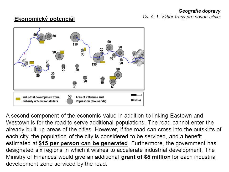 Geografie dopravy Cv. č. 1: Výběr trasy pro novou silnici. Ekonomický potenciál.