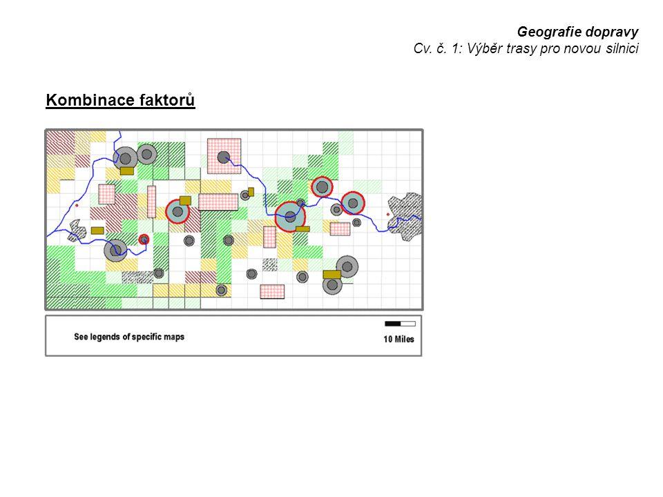 Kombinace faktorů Geografie dopravy
