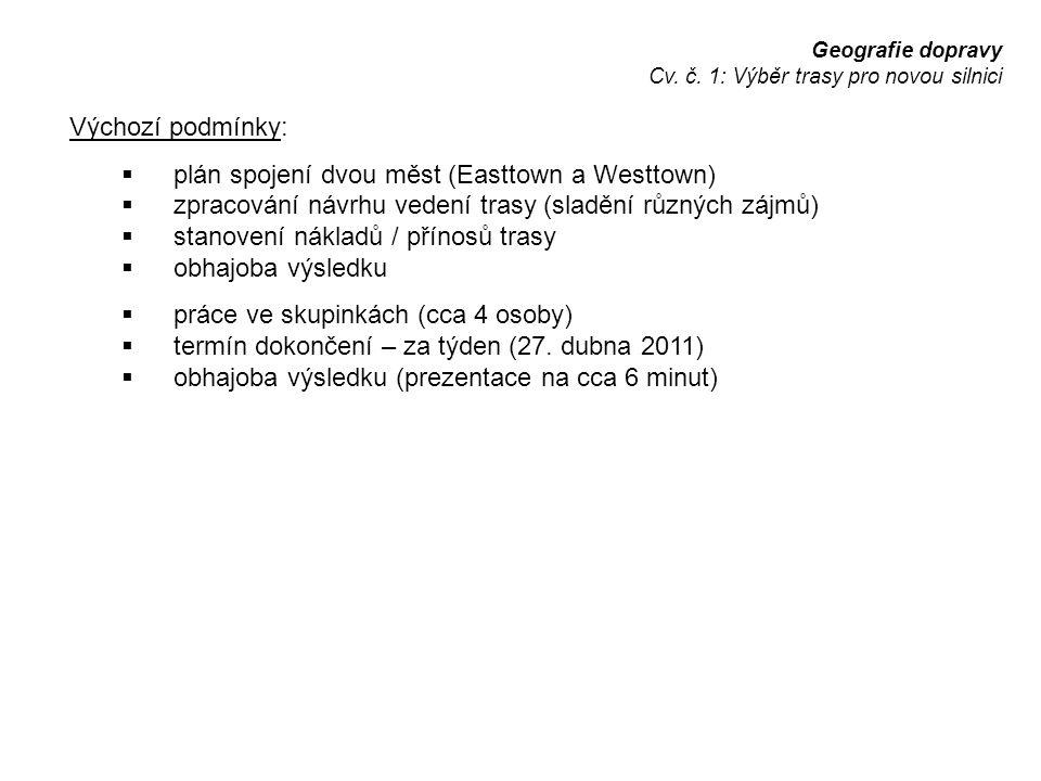 plán spojení dvou měst (Easttown a Westtown)
