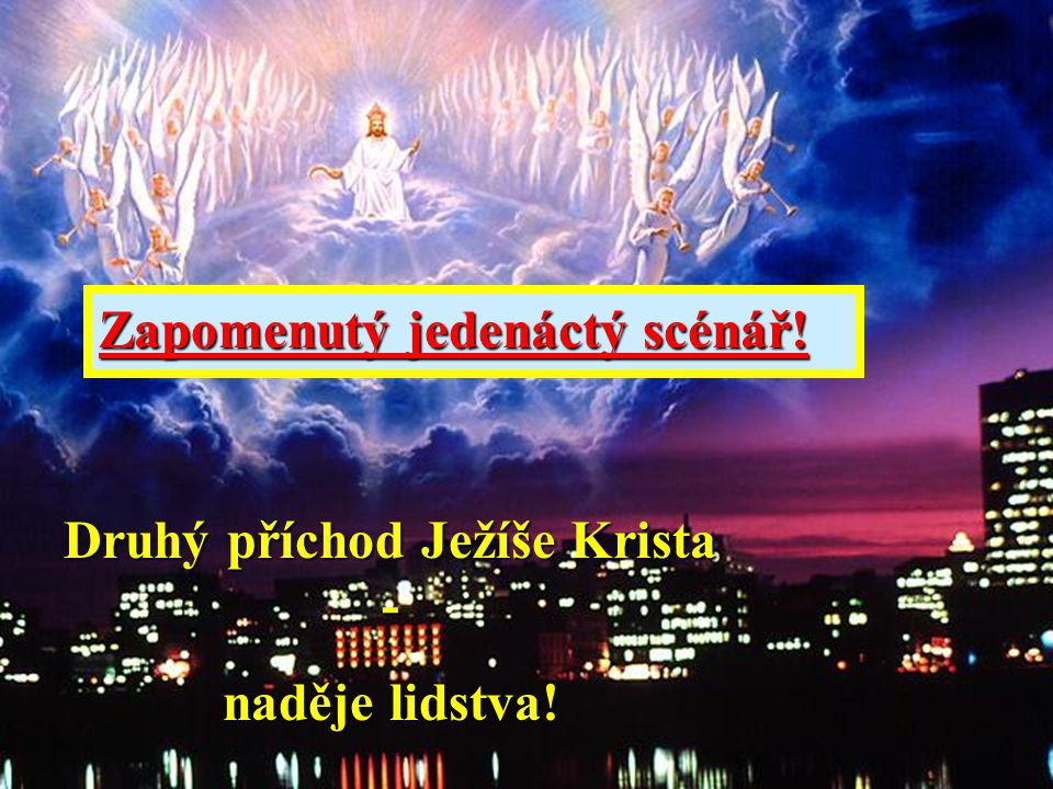 Druhý příchod Ježíše Krista -