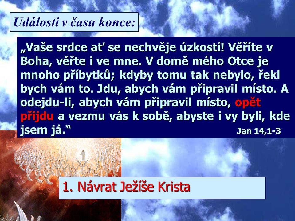 Události v času konce: 1. Návrat Ježíše Krista