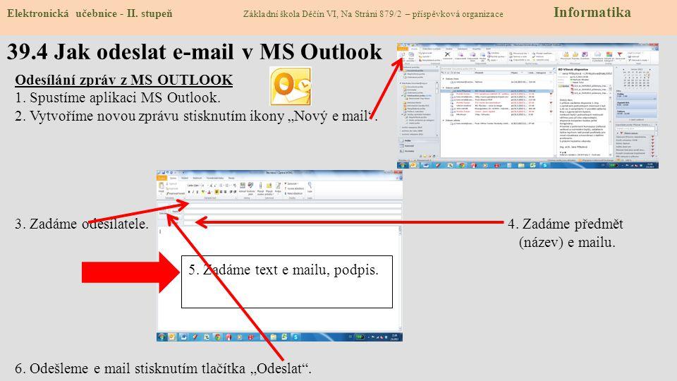 39.4 Jak odeslat e-mail v MS Outlook