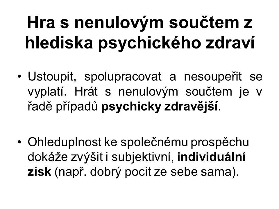 Hra s nenulovým součtem z hlediska psychického zdraví