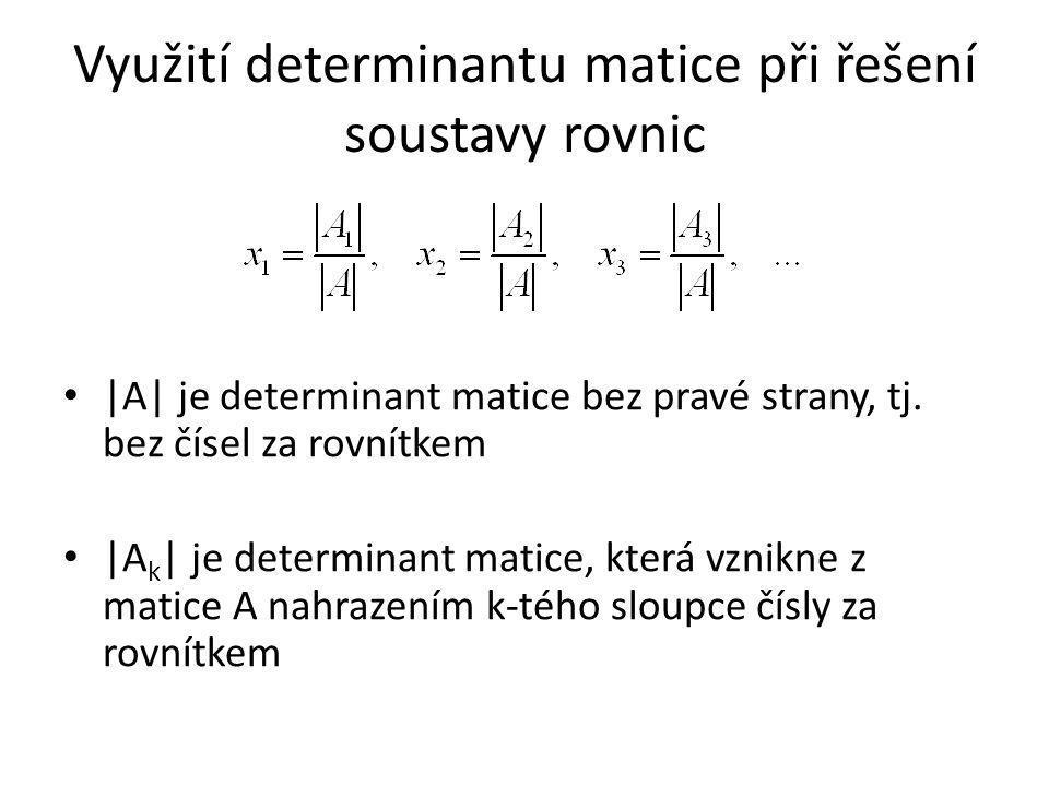 Využití determinantu matice při řešení soustavy rovnic