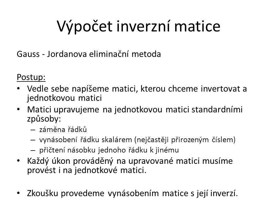 Výpočet inverzní matice