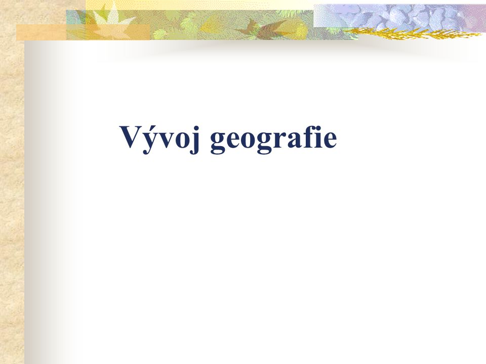 Vývoj geografie