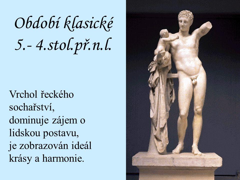 Období klasické 5.- 4.stol.př.n.l.