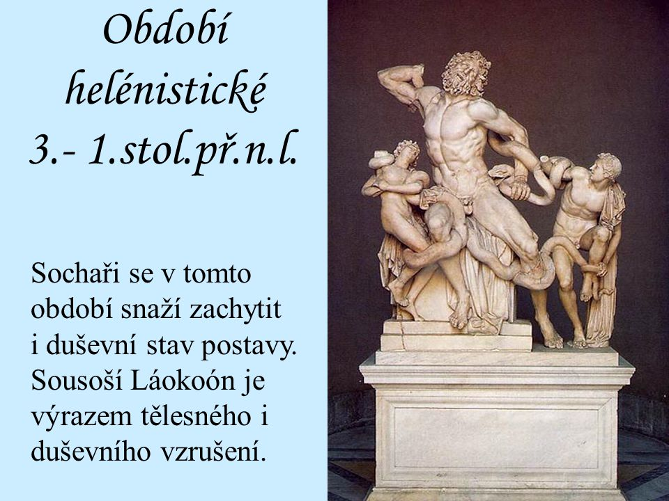 Období helénistické 3.- 1.stol.př.n.l.