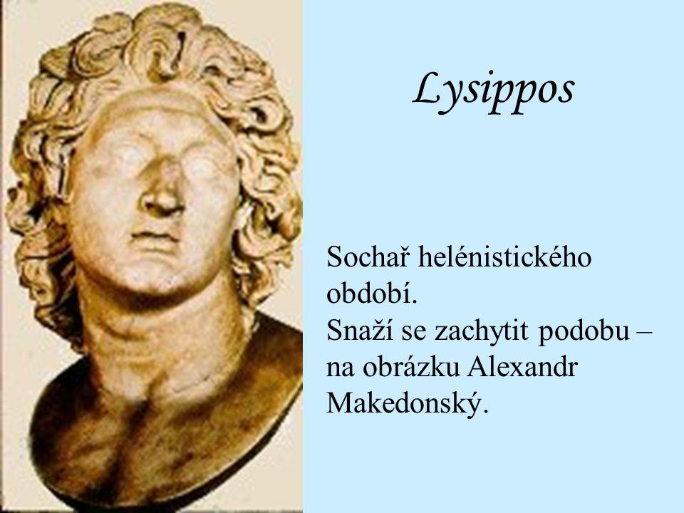 Lysippos Sochař helénistického období.