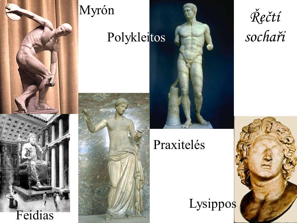 Myrón Řečtí sochaři Polykleitos Praxitelés Lysippos Feidias