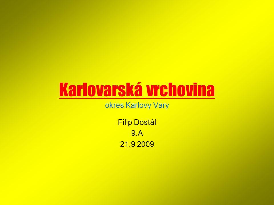 Karlovarská vrchovina okres Karlovy Vary