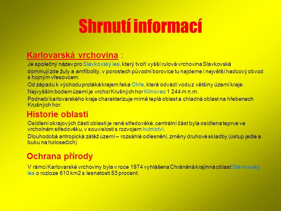 Shrnutí informací Karlovarská vrchovina : Historie oblasti