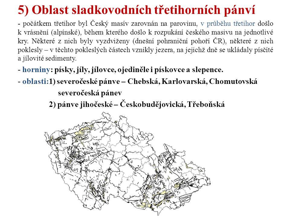 5) Oblast sladkovodních třetihorních pánví