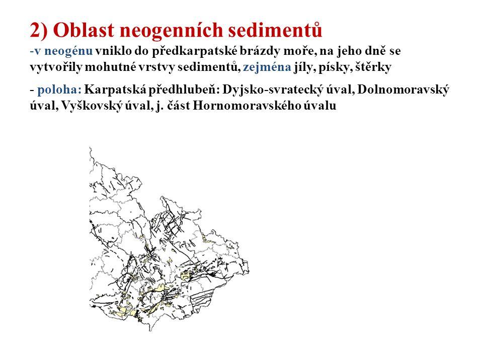 2) Oblast neogenních sedimentů