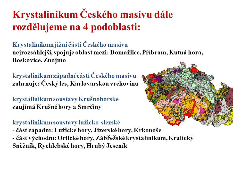 Krystalinikum Českého masivu dále rozdělujeme na 4 podoblasti: