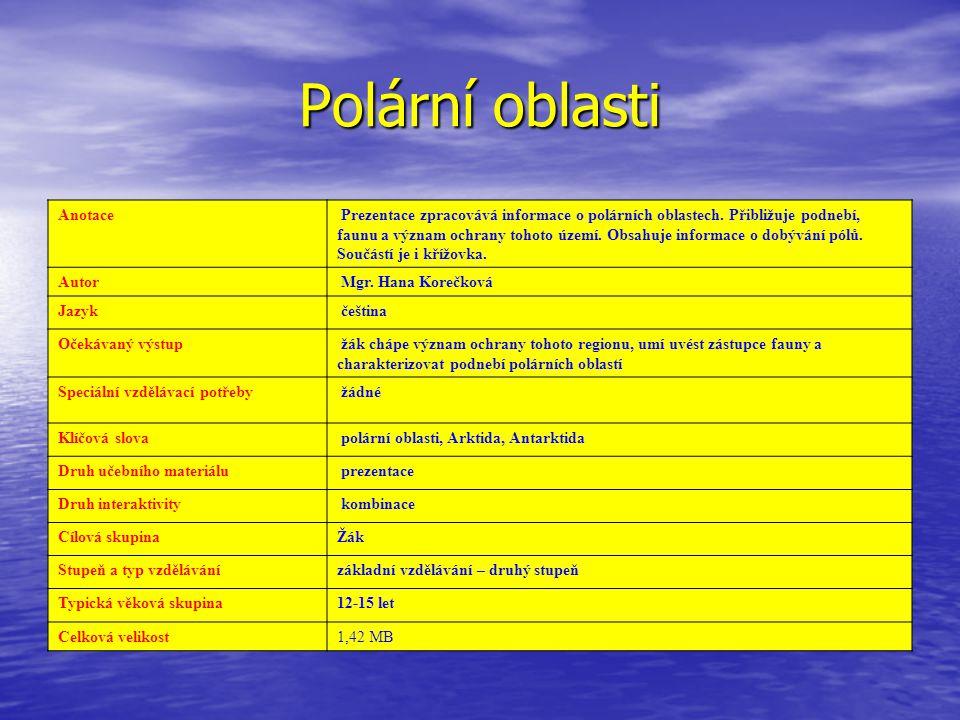 Polární oblasti Anotace