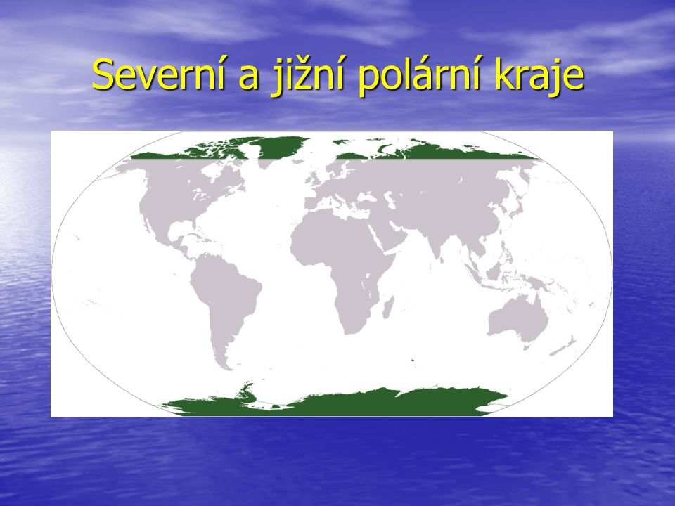 Severní a jižní polární kraje