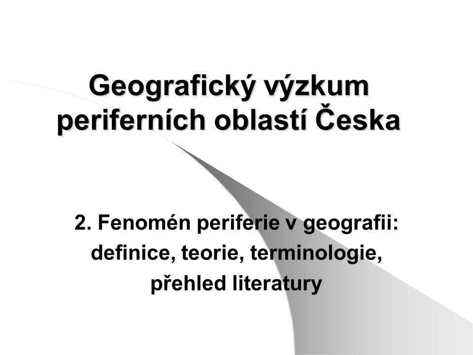 Geografický výzkum periferních oblastí Česka
