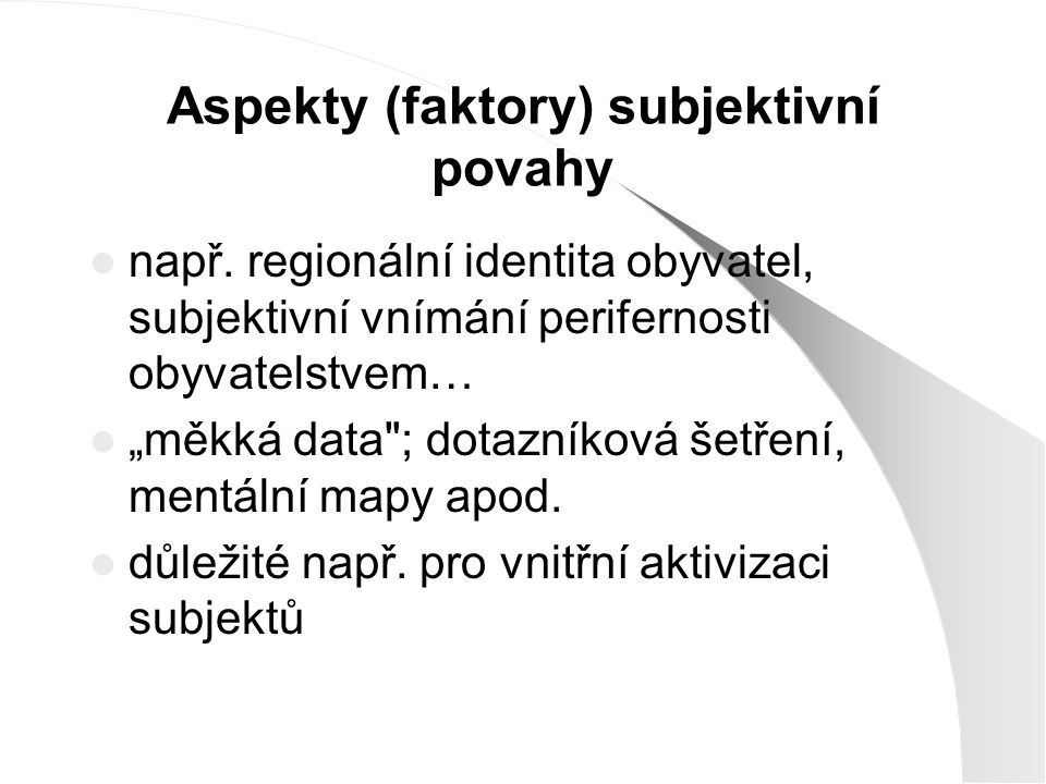 Aspekty (faktory) subjektivní povahy