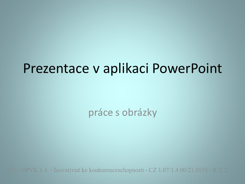 Prezentace v aplikaci PowerPoint