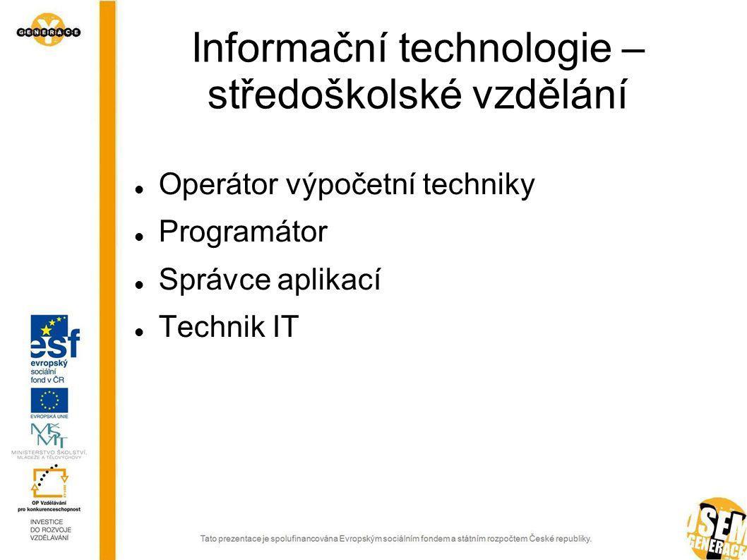 Informační technologie – středoškolské vzdělání