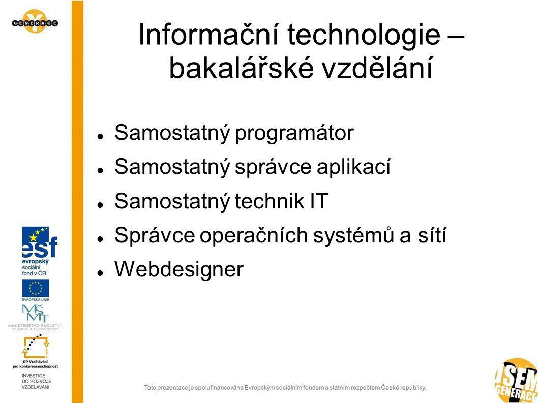 Informační technologie – bakalářské vzdělání