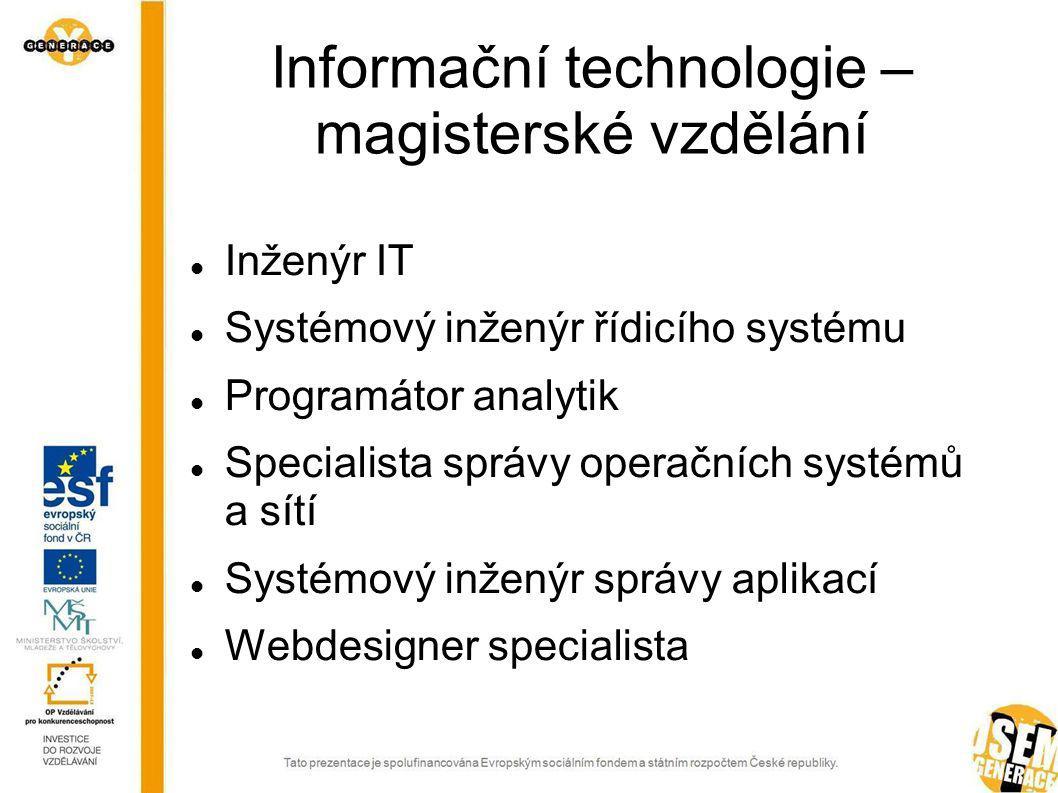 Informační technologie – magisterské vzdělání
