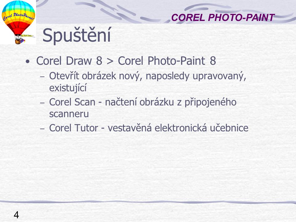 Spuštění Corel Draw 8 > Corel Photo-Paint 8