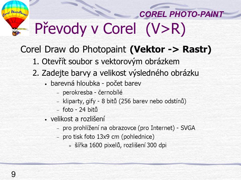 Převody v Corel (V>R)