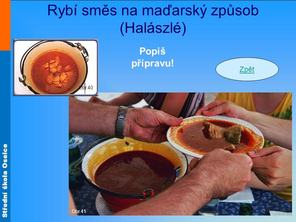 Rybí směs na maďarský způsob (Halászlé)