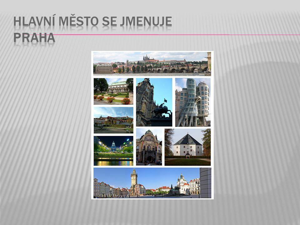 Hlavní město se jmenuje Praha