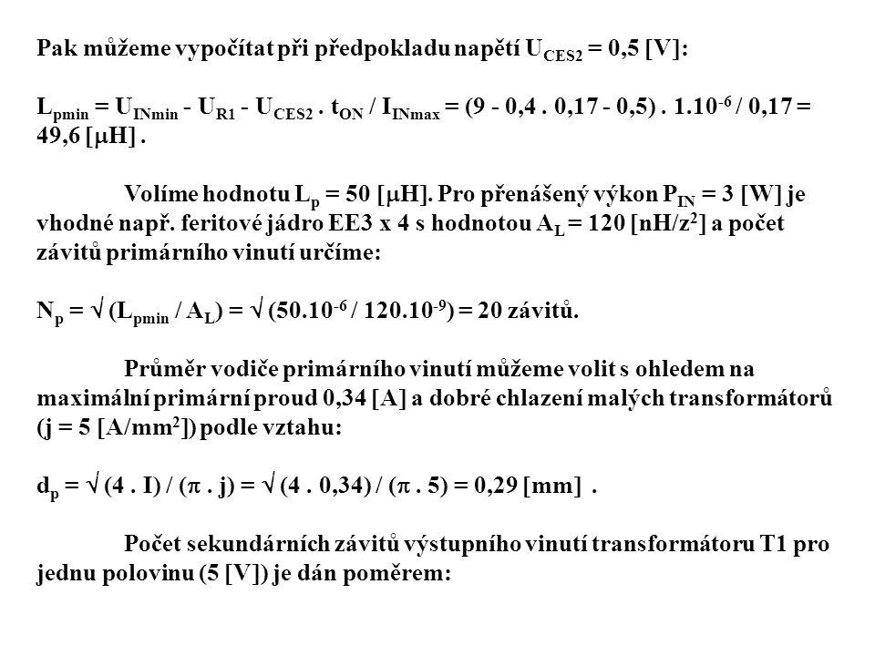 Pak můžeme vypočítat při předpokladu napětí UCES2 = 0,5 V: