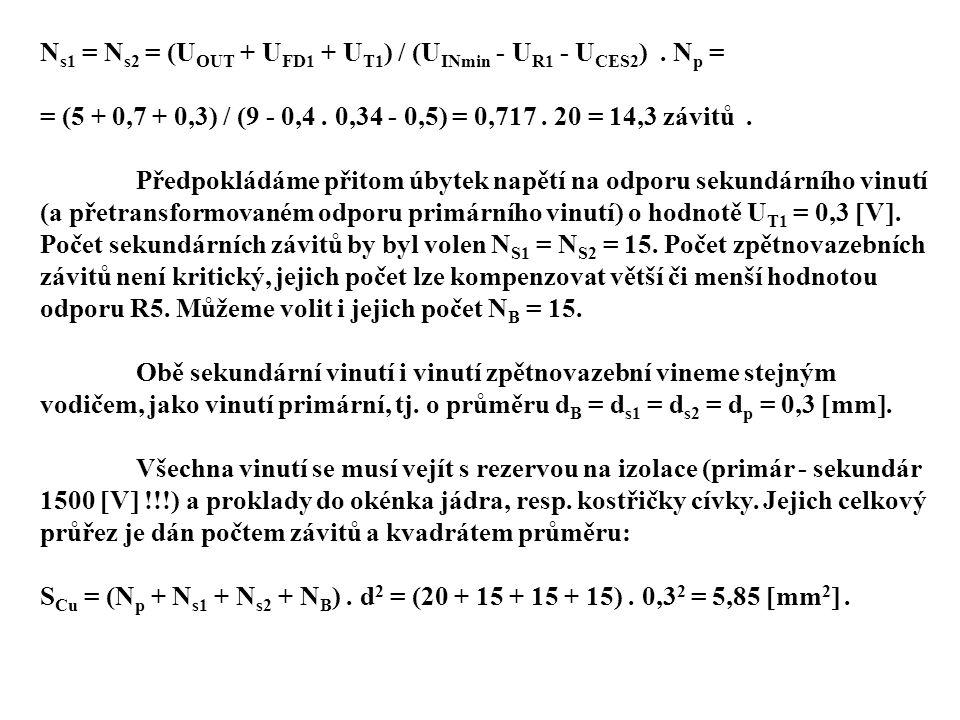 Ns1 = Ns2 = (UOUT + UFD1 + UT1) / (UINmin - UR1 - UCES2) . Np =