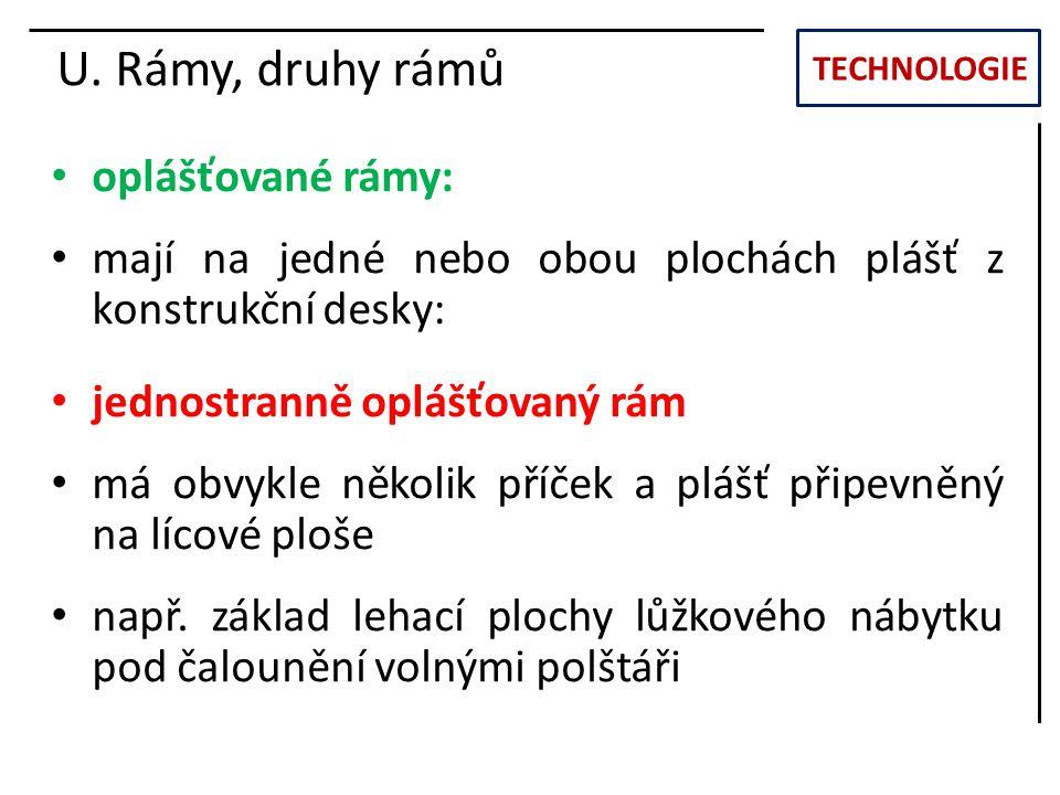 U. Rámy, druhy rámů oplášťované rámy: