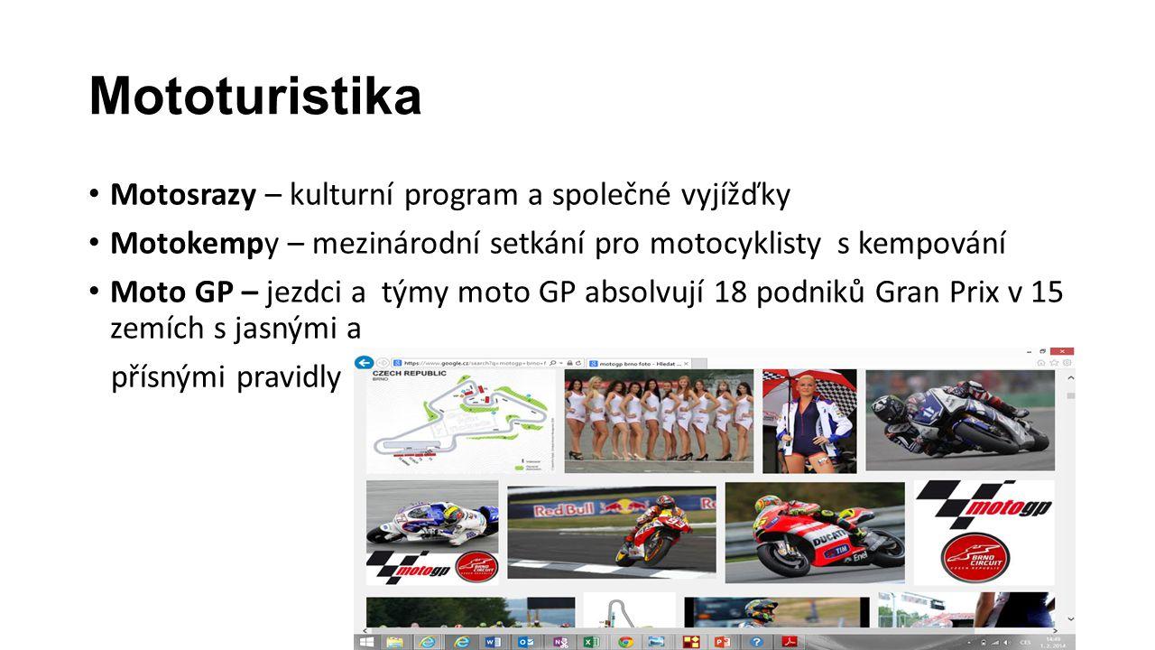 Mototuristika Motosrazy – kulturní program a společné vyjížďky