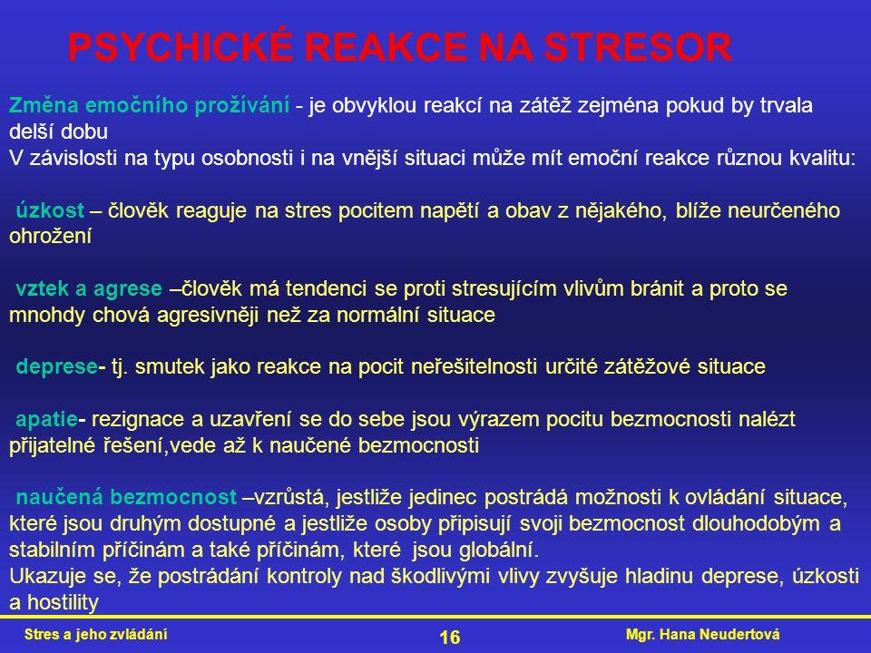 PSYCHICKÉ REAKCE NA STRESOR